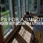 Tips for a Smooth Window Replacement Experience