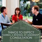 Things to Expect During a Renewal by Andersen® Consultation