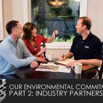 Our Environmental Commitment, Part 2: Industry Partnerships
