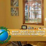 What Does Our Green Seal Certification Mean for You?