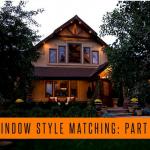 Window Style Matching: Part 2