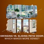 Swinging vs. Sliding Patio Door: Which Makes More Sense?