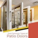 Two Common Types of Patio Doors