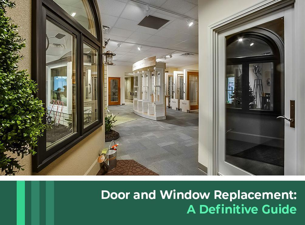Door And Window Replacement A Definitive Guide